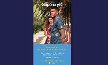 Superdry store Opening Party @ Γλυφάδα